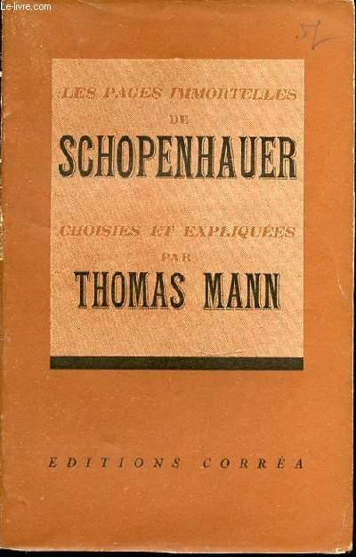 LES PAGES IMMORTELLES DE SCHOPENHAUER.