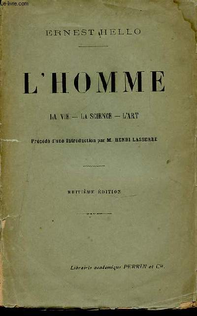 L'HOMME : LA VIE, LA SCIENCE, L'ART.