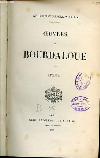 OEUVRE DE BOURDALOUE : AVENT - COLLECTION NAPOLEON CHAIX.