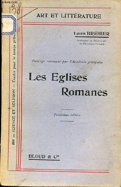 LES EGLISES ROMANES - COLLECTION