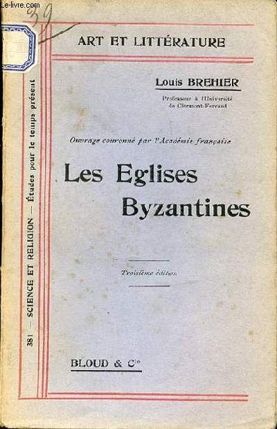 LES EGLISES BYZANTINES - COLLECTION