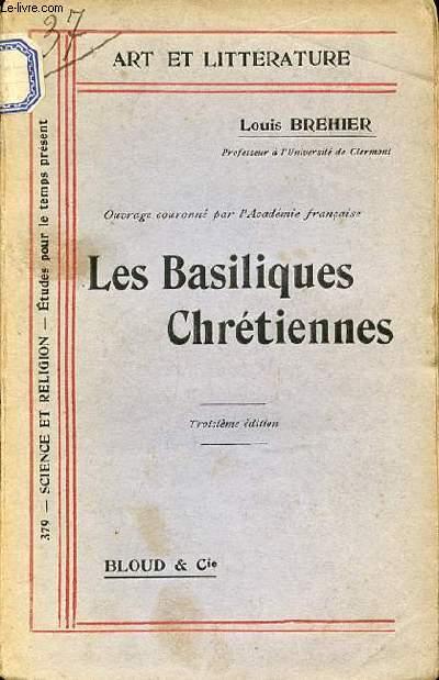 LES BASILIQUES CHRETIENNES - COLLECTION