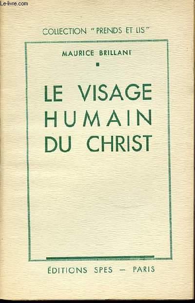 LE VISAGE HUMAIN DU CHRIST - COLLECTION