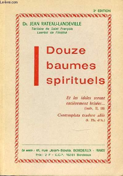 DOUZE BAUMES SPIRITUELS.