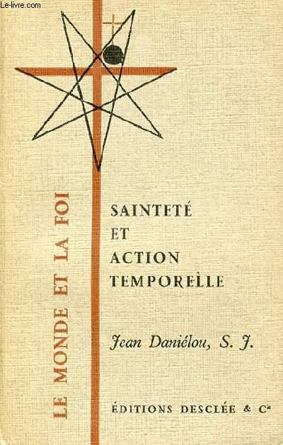 SAINTETE ET ACTION TEMPORELLE - COLLECTION