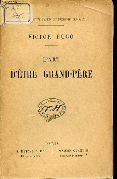 L'ART D'ETRE GRAND-PERE.