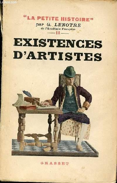 EXISTENCES D'ARTISTES DE MOLIERE A VICTOR HUGO - COLLECTION