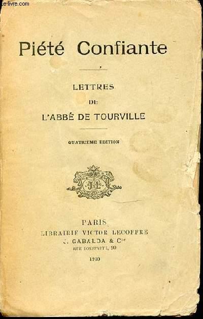 LETTRES DE L'ABBE DE TOURVILLE - PIETE CONFIANTE.