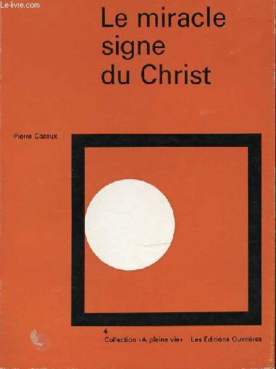 LE MIRACLE SIGNE DU CHRIST - COLLECTION