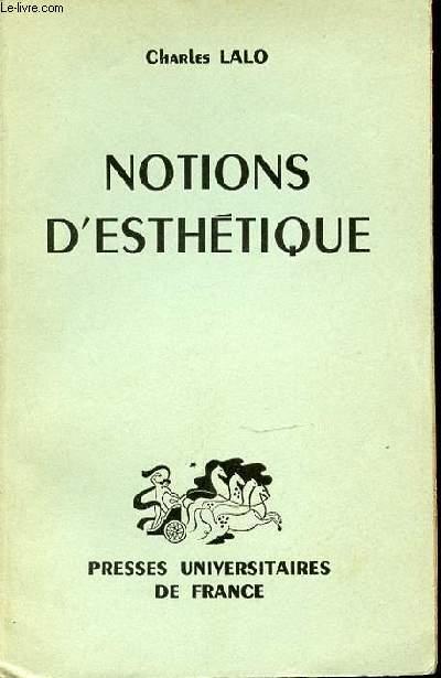 NOTIONS D'ESTHETIQUE.
