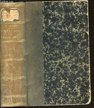 HISTOIRE GENERALE DES BEAUX-ARTS - COURS COMPLET D'ENSEIGNEMENT SECONDAIRE MODERNE (CONFORME AUX PROGRAMMES OFFICIELS DE 1891).