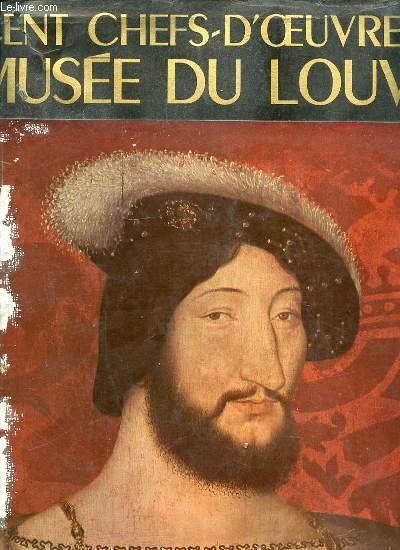 CENT CHEFS-D'OEUVRE DU MUSEE DU LOUVRE.