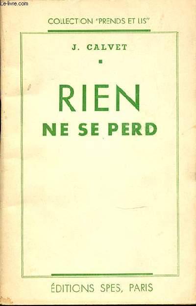 RIEN NE SE PERD - COLLECTION