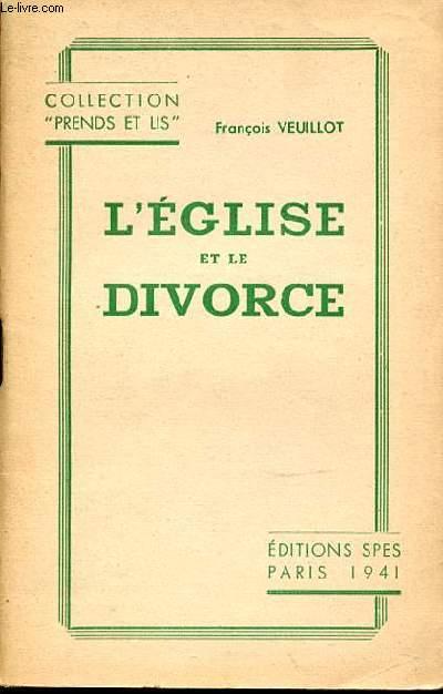 L'EGLISE ET LE DIVORCE - COLLECTION