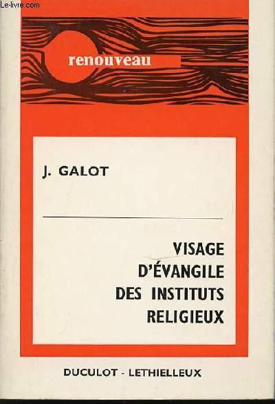 VISAGE D'EVANGILE DES INSTITUTS RELIGIEUX - COLLECTION