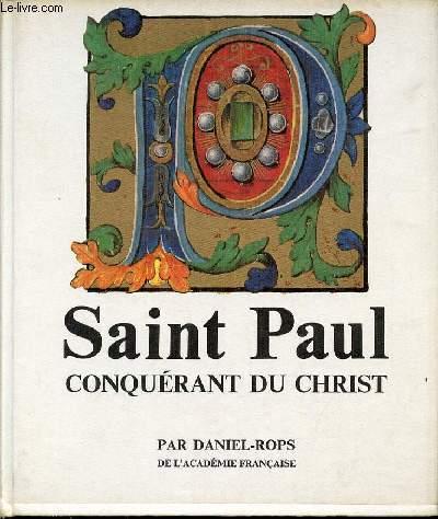 SAINT PAUL CONQUERANT DU CHRIST.