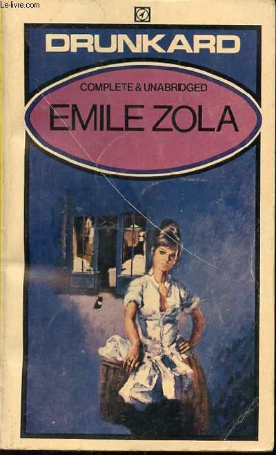 EMILE ZOLA - DRUNKARD.
