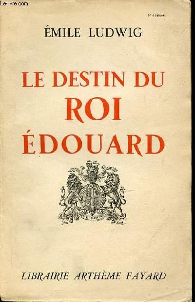 LE DESTIN DU ROI EDOUARD.