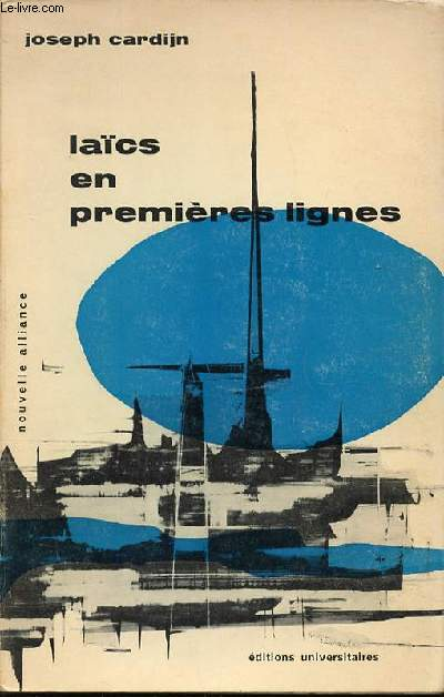 LAICS EN PREMIERES LIGNES - COLLECTION