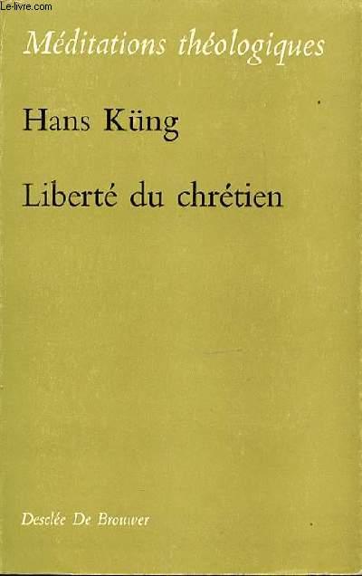 LIBERTE DU CHRETIEN - COLLECTION