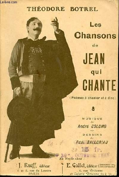 LES CHANSONS DE JEAN QUI CHANTE (POEMES A CHANTER ET A DIRE) - MUSIQUE DE ANDRE COLOMB.
