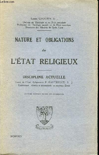 NATURE ET OBLIGATIONS DE L'ETAT RELIGIEUX - DISCIPLINE ACTUELLE.