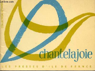 CHANTE LA JOIE - COLLECTION