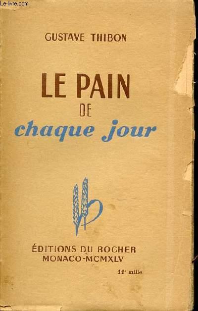 LE PAIN DE CHAQUE JOUR.