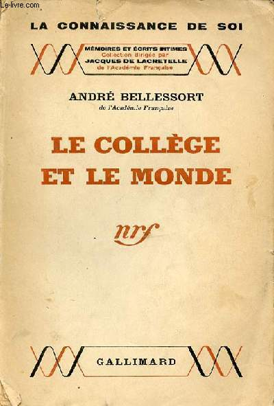 LE COLLEGE ET LE MONDE - COLLECTION