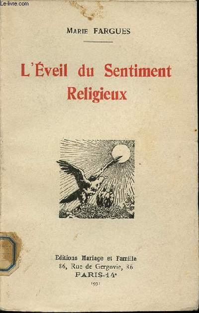 L'EVEIL DU SENTIMENT RELIGIEUX.