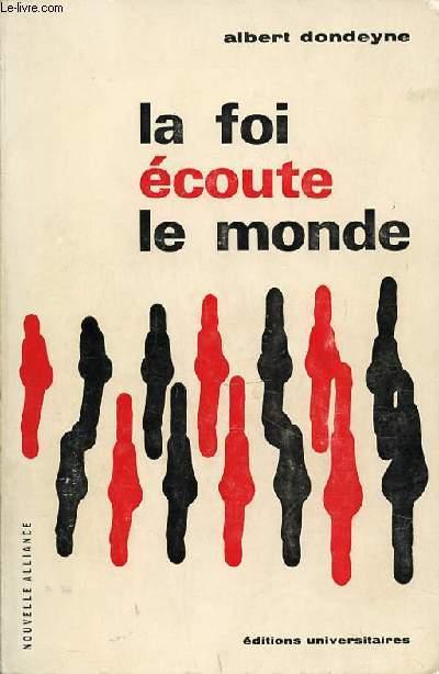 LA FOI ECOUTE LE MONDE - COLLECTION