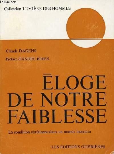 ELOGE DE NOTRE FAIBLESSE - COLLECTION