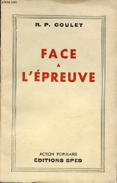 FACE A L'EPREUVE.