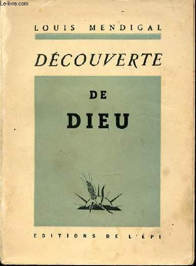 DECOUVERTE DE DIEU.