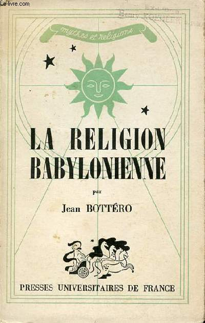 LA RELIGION BABYLONIENNE - COLLECTION