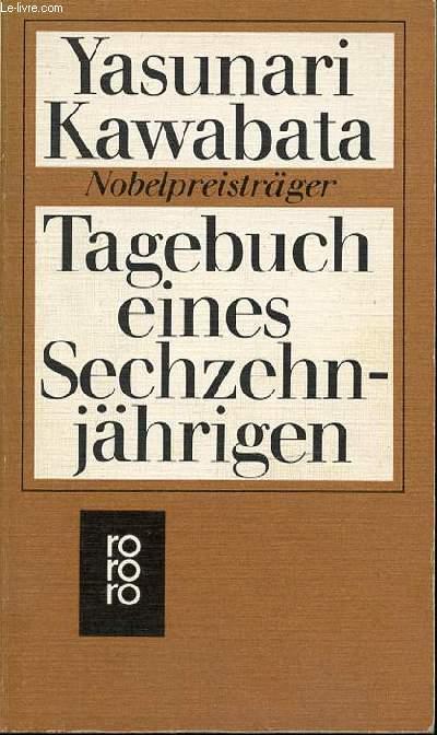 TAGEBUCH EINES SECHZEHN-JAHRIGEN - NOBELPREISTRAGER.