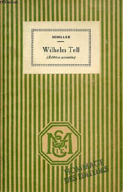 WILHELM TELL - NOUVELLE COLLECTION D'AUTEURS ALLEMANDS. INTRODUCTION PAR M. ROY.