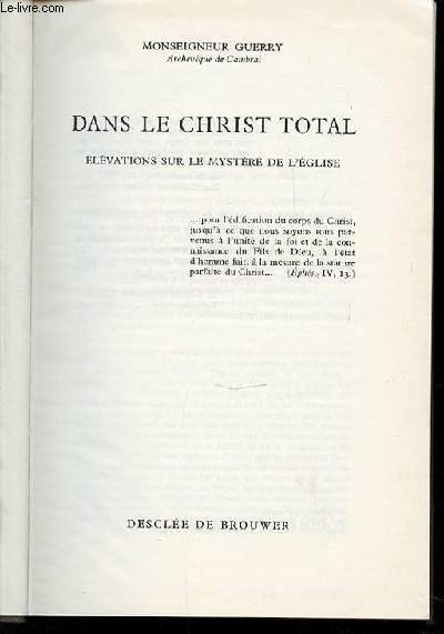 DANS LE CHRIST TOTAL - ELEVATIONS SUR LE MYSTERE DE L'EGLISE.