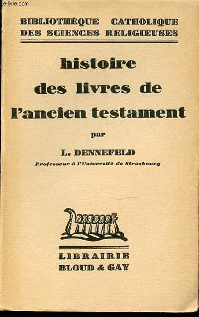 HISTOIRE DES LIVRES DE L'ANCIEN TESTAMENT - BIBLIOTHEQUE CATHOLIQUE DES SCIENCES RELIGIEUSES.