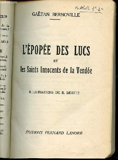 L'EPOPEE DES LUCS ET LES SAINTS INNOCENTS DE LA VENDEE.