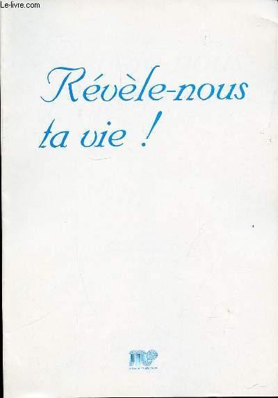 REVELE-NOUS TA VIE !