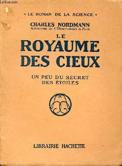 LE ROYAUME DES CIEUX : UN PEU DU SECRET DES ETOILES - COLLECTION