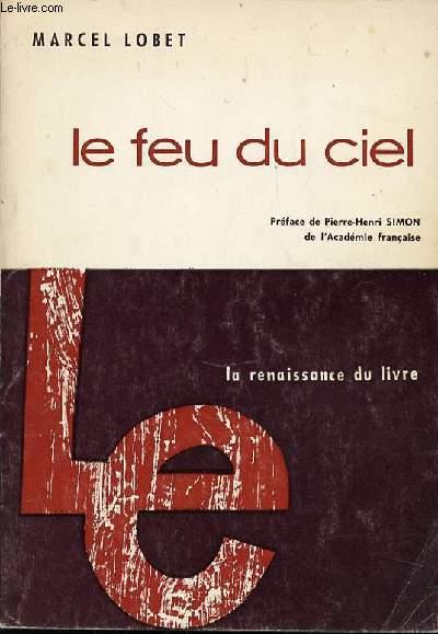 LE FEU DU CIEL - INTRODUCTION A LA LITTERATURE PROMETHEENNE.
