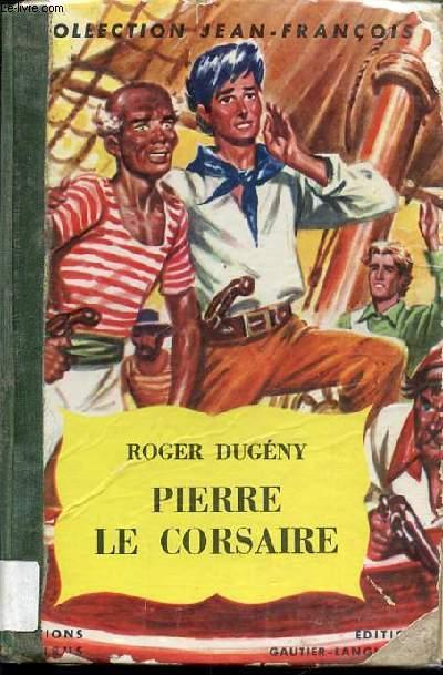 PIERRE LE CORSAIRE - COLLECTION