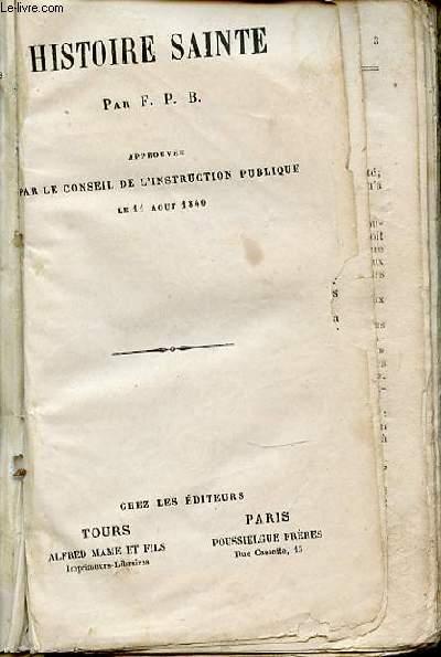 HISTOIRE SAINTE - APPROUVEE PAR LE CONSEIL DE L'INSTRUCTION PUBLIQUE LE 11 AOUT 1840.