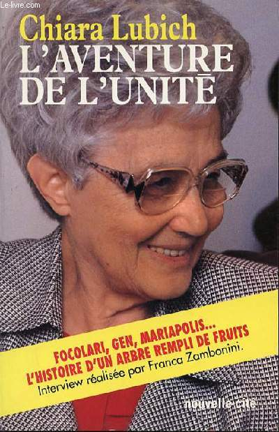 L'AVENTURE DE L'UNITE - ENTRETIEN AVEC FRANCA ZAMBONINI.