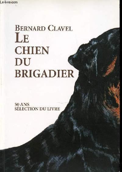 LE CHIEN DU BRIGADIER.