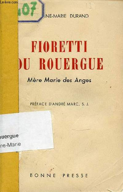 FIORETTI DU ROUERGUE - MERE MARIE DES ANGES (1862-1927).