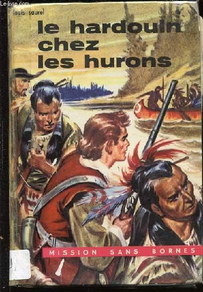 LE HARDOUIN CHEZ LES HURONS - COLLECTION