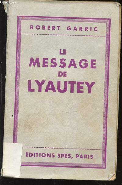 LE MESSAGE DE LYAUTEY.